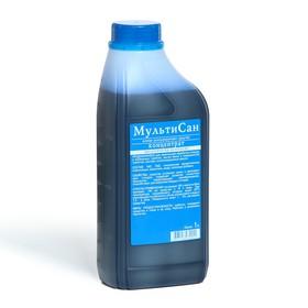 Жидкость для биотуалета универсальная 1 л, «Мультисан», концентрат Ош