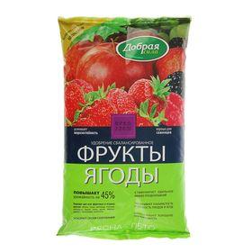 """Удобрение открытого грунта Добрая Сила """"Фрукты-Ягоды"""", 0,9 кг"""