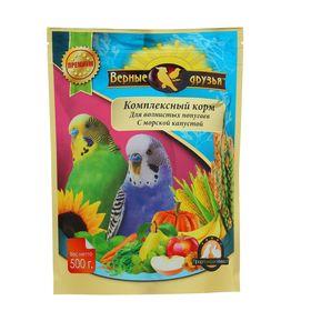 """Корм """"Верные друзья"""" для волнистых попугаев, с морской капустой, 500 г"""