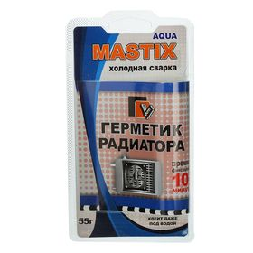 Герметик-холодная сварка для радиатора MASTIX, 55 г Ош