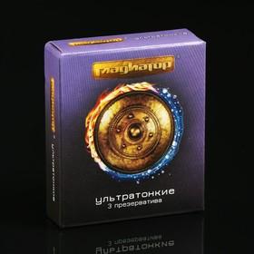Презервативы «Гладиатор» ультратонкие, 3 шт Ош