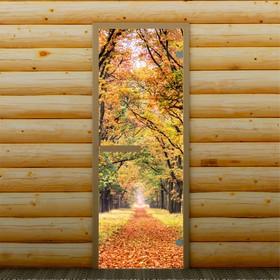Дверь для бани и сауны 'Осень', 190 х 70 см, с фотопечатью 6 мм Добропаровъ Ош