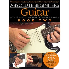 Absolute Beginners: Guitar - Book Two 48 стр., язык: английский Ош