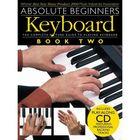 Absolute Beginners: Keyboard - Book Two клавишные, книга 2, 40 стр., язык: английский
