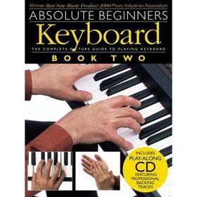 Absolute Beginners: Keyboard - Book Two клавишные, книга 2, 40 стр., язык: английский Ош