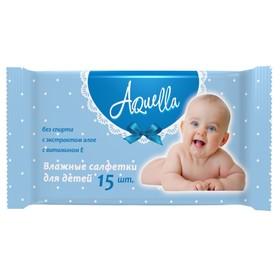 Салфетки влажные «Aquella» детские, 15 шт