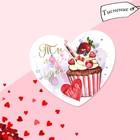 Открытка?валентинка «Ты моё чудо», маффин, 7.1 x 6.1 см