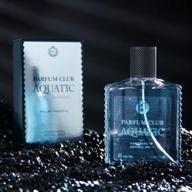 Туалетная вода мужская Parfum Club Aquatic, 100 мл