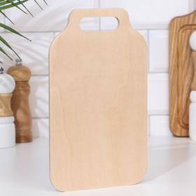 """Доска разделочная деревянная """"Скоба"""", ручка вырез, 25×17×0,6 см"""