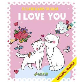I Love You (Я люблю тебя. 25 открыток-раскрасок)