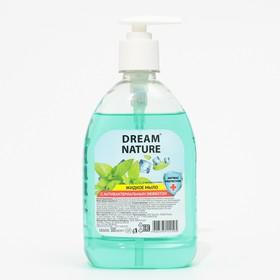 """Жидкое мыло Dream Nature с антибактериальным эффектом """"Мята"""", 500 мл"""