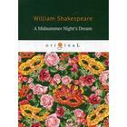 A Midsummer Night's Dream: на англ.яз. Shakespeare W.