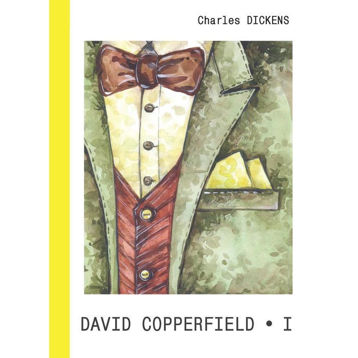 Foreign Language Book. David Copperfield = Дэвид Копперфилд. В 2 ч. Ч. 1: роман на английском языке. Dickens C.