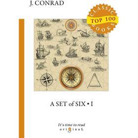 A Set of Six 1 = Cборник рассказов 1: на английском языке. Conrad J.