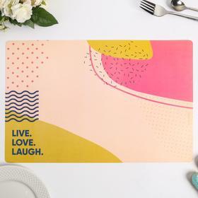 "Салфетка на стол ""Live.Love.Laugh."", материал ПВХ, 43х28 см"
