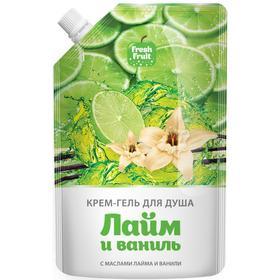 Крем-гель для душа Fresh Fruit «Лайм и ваниль», дой-пак, 200 мл