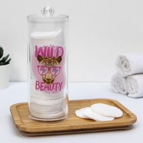 Органайзер для ватных дисков Wild beauty, 20 х 8 см Ош