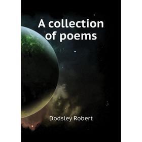Книга A collection of poems. Dodsley Robert