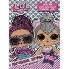 L. O. L. Surprise. Лучшие игры для девочек. Собери свою коллекцию куколок L. O. L. (с наклейками)