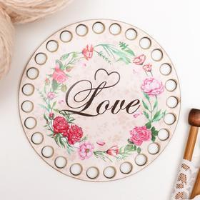 "Заготовка для вязания ""Круг. Love"" 12 см"