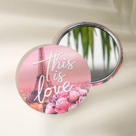 Зеркало карманное «Это любовь», d=7 см Ош