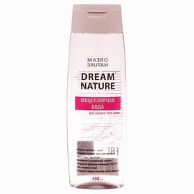 Мицеллярная вода Dream Nature для всех типов кожи, 400 мл