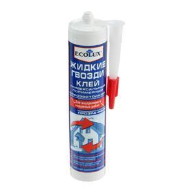 Жидкие гвозди ECOLUX, полимерные, прозрачные Ош